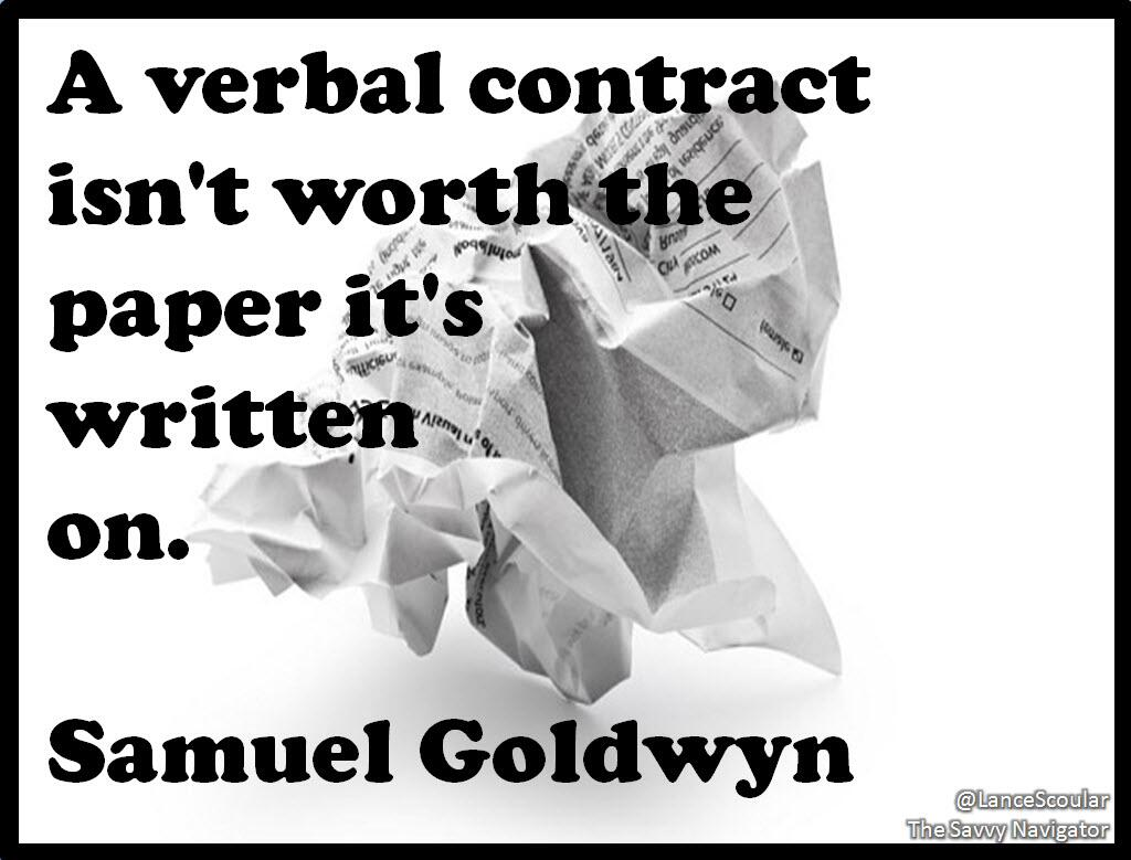 A Verbal Contract Isn T Worth The Paper By Samuel Goldwyn