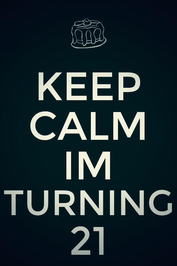 Vintage Frill On Twitter Keep Calm 6 More Days Till My 21st Birthday Http T Co 59l1jono31