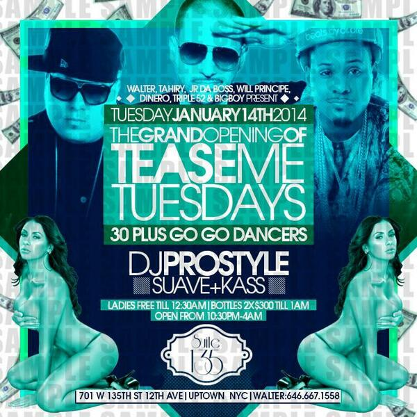 next tuesday january 14 at suite135 30dancers  w @DINERO_NYC @WillPrincipeENT @JRDABOSS @Triple52 @alsparxx http://t.co/0msD781Wc0