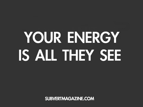 You can fake a lot of things, but you can't fake your energy and that's all people really... http://t.co/96fvscdPXY http://t.co/FgilT6486Z