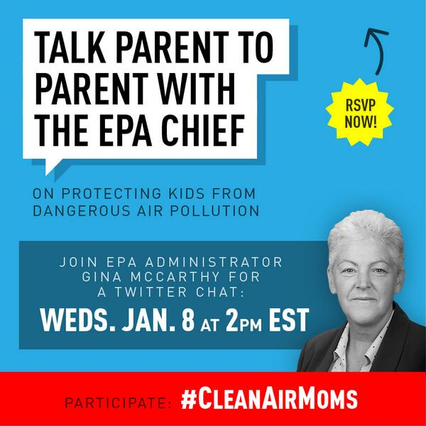 RT @EnvAm: Talk w/ @GinaEPA Today 2pm ET RSVP now http://t.co/Nh5QBInURd #CleanAirMoms http://t.co/6DfUg3AXlF