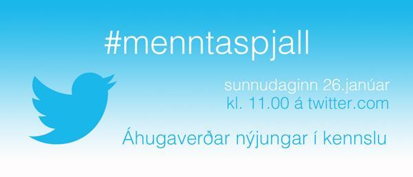 #menntaspjall hefst eftir 45 mínútur hér á Twitter. http://t.co/uyJqOpIy64