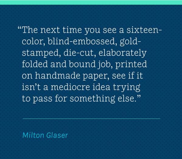Concept > Ornamentation. Wise Words: Milton Glaser http://t.co/ss8e36I7G2  #onDWL http://t.co/HY0ZhNRK7L