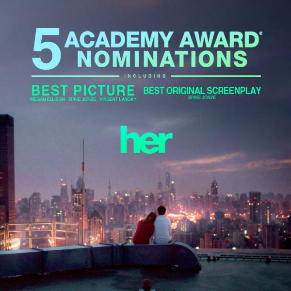 Congratulations to #Her on receiving 5 #OscarNoms, including #BestPicture and #BestOriginalScreenplay! http://t.co/O1CouqTHi2