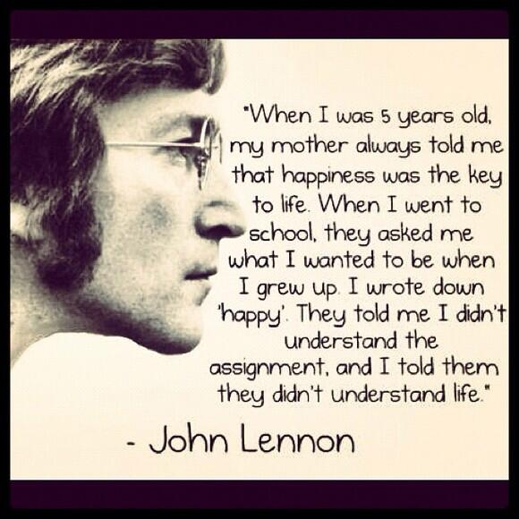 Some words of Wisdom from John Lennon ... http://t.co/Z8b0UFn3YI