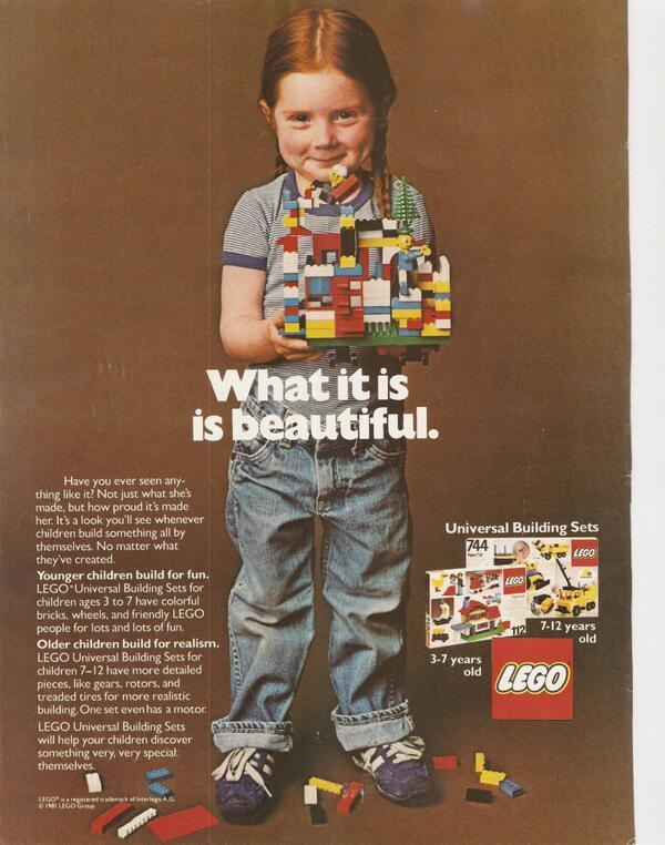 Nice #Lego ad from 1981 'What it is is beautiful' http://t.co/cN6ZbZEQiC via @_theinspiration