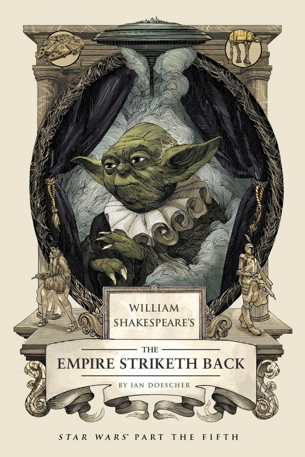 Peek at WILLIAM SHAKESPEARE'S THE EMPIRE STRIKETH BACK, out in March: http://t.co/U9Q44hCJpz @quirkbooks http://t.co/5mlJTYHVXB