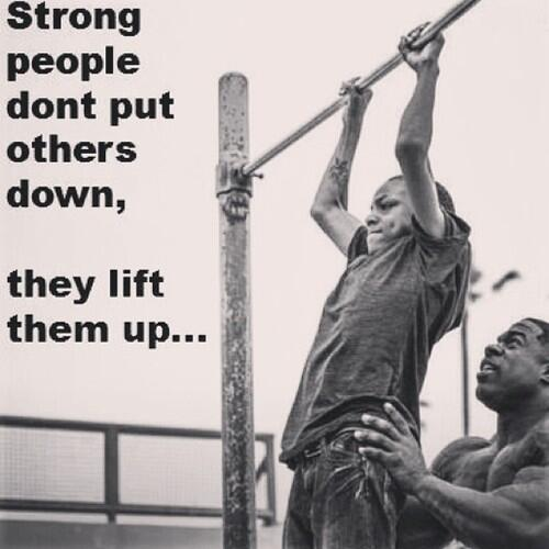 Quotes On Twitter Strong People Dont Put Others Down They Lift
