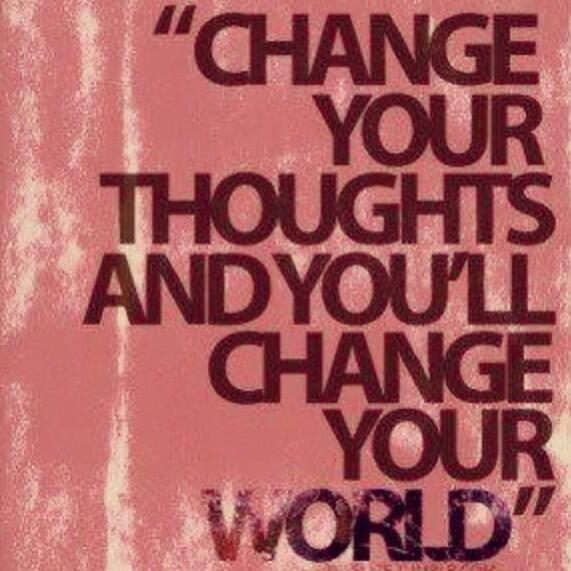 Change your thoughts and you'll change your world. #truth http://t.co/PpIMyJHB1s
