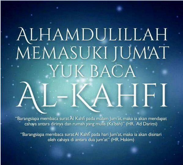 Wallpaper Islami On Twitter Malam Jumat Saatnya Al Kahf Http T