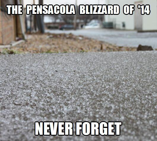 The @Pensacola Blizzard of 2014... http://t.co/0Ib0uzOZSy