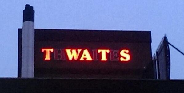My home town >> Workers facing redundancy alter 'THWAITES' brewery sign to read 'TWATS' http://t.co/JgJlGkfmlH http://t.co/s2Wt9q6g85