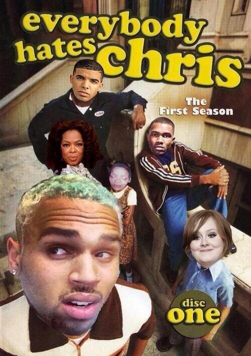 "Hahaha ""@_Spanish_Harlem Everybody hates Chris Brown #sadtvshows LOL http://t.co/JezzAhQlwa"""