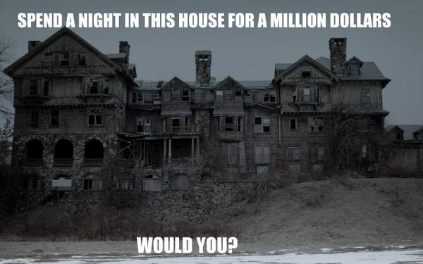 """@landtshow: Please Re-Tweet if you would spend a night in this house for a million bucks! http://t.co/YhnjQW7SRd"" YUP! I love scary stuff!☺"