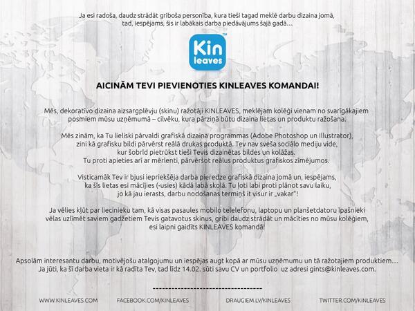 Iespējams, labākais darba piedāvājums šajā gadā! :) Aicinām @KINLEAVES komandā: http://t.co/baQ8IDkQbO