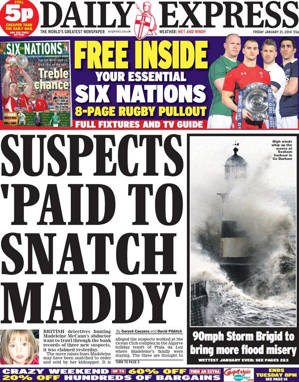 Round and Round we go - Express front page - Suspects paid to snatch Maddy BfQlI9OCEAEUQUD