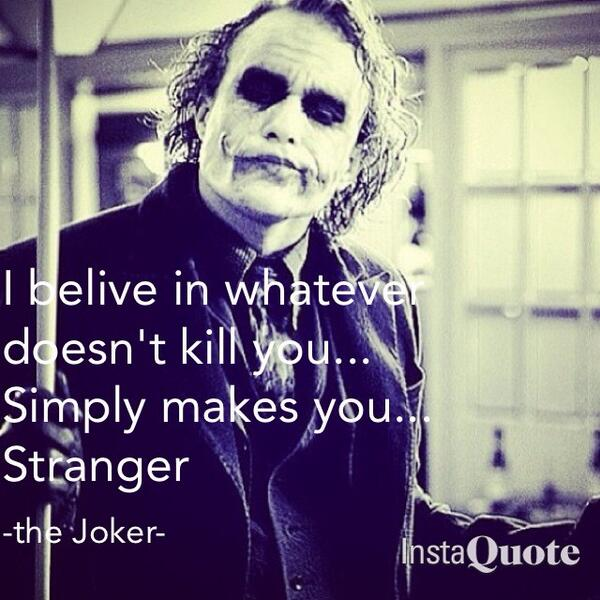 The Joker Quotes On Twitter Great Quote Joker Http T Co