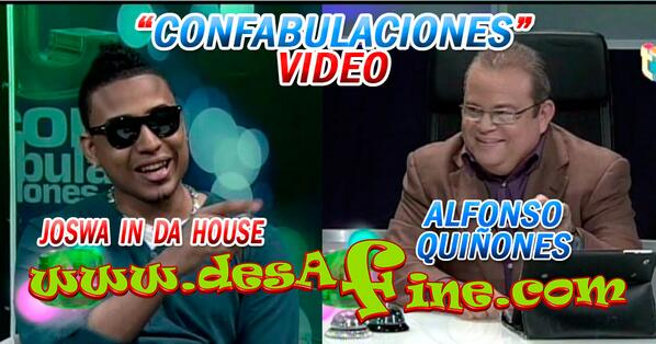 "VIDEO http://t.co/pblFfIoDPs Joswa In Da House en #Confabulaciones  @alfonsoquinones http://t.co/NQTfBiAOpd"" @ALOFOKEMUSICNET"