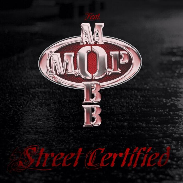 M.O.P. - Street Certified single cover