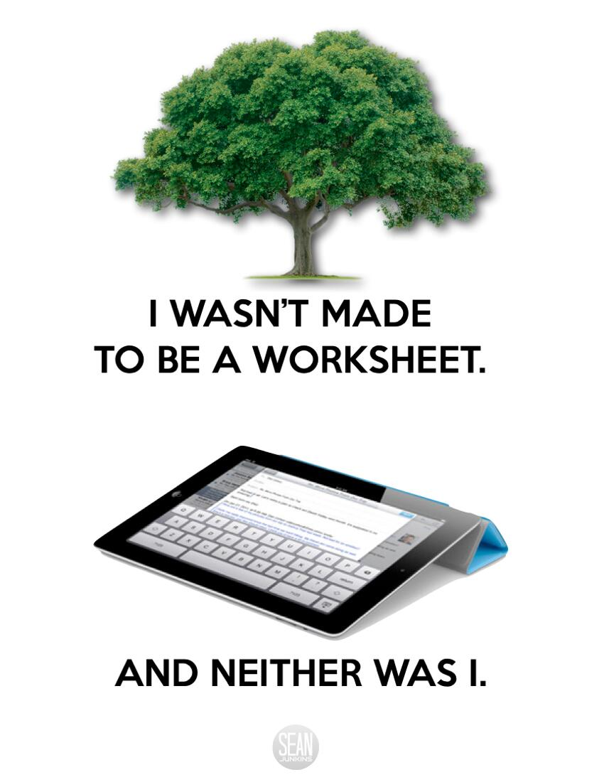 Twitter / sjunkins: I Wasn't Made to be a Worksheet. ...