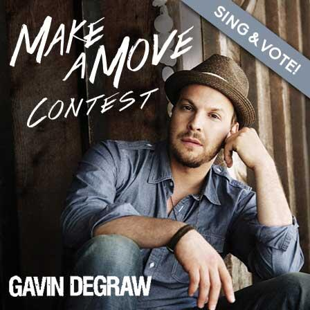 """Sing @GavinDeGraw's new hit song in the """"Make a Move"""" Contest! Winner will be chosen by Gavin! http://t.co/PeNor1zrZv http://t.co/2FpIm0jQP0"""