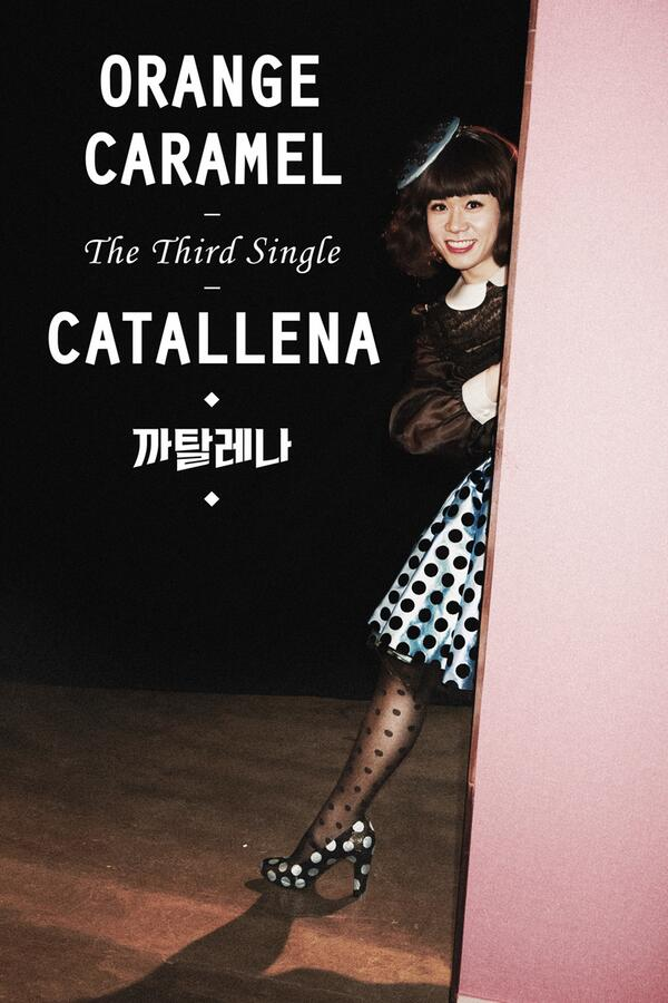 "[News] 140204 Orange Caramel comeback thread. Release date 12th March. Title song ""Catallena"" - Page 3 Bg7QqI0CMAIjE5d"