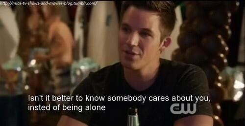 90210 Quotes On Twitter Isnt It Better To Know Somebody Cares