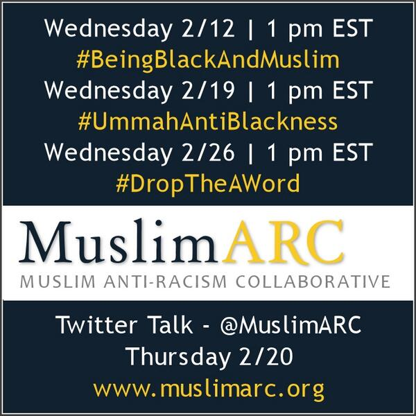 RT @MuslimARC: Pls join for HT conversations & 1 Twitter Talk during #BlackHistoryMonth http://t.co/fQBKFHARKp -NI http://t.co/VyDQuOe8xz