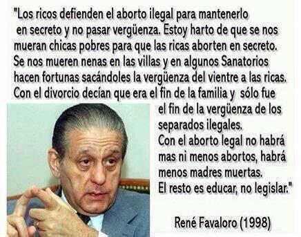 """""""Con el aborto legal no habrá más ni menos abortos, habrá menos madres muertas. El resto es educar […]"""" - R. Favoloro http://t.co/mf0URJjvxN"""