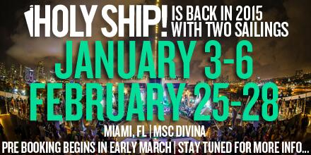 Holy Ship is returning in 2015 with not one but TWO cruises!! http://t.co/4ZF39oKwjN