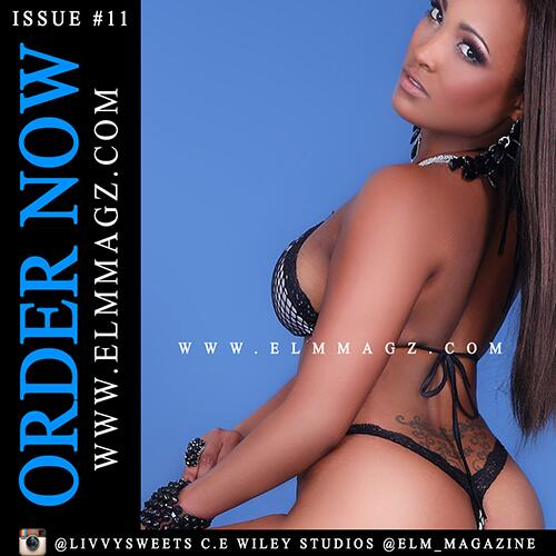 ORDER NOW ---------> http://t.co/dfHfy0Ui9N #ELMMAGZ #11 FEAT @LivvySweets AND MORE! @cewileystudios http://t.co/S1xX5z4eLM