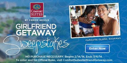 Enter now for a chance to win the Comfort Suites® #GirlfriendGetaway in the #Bahamas! http://t.co/cOs0TcHXbl  RT! http://t.co/jONxzF6Bwo