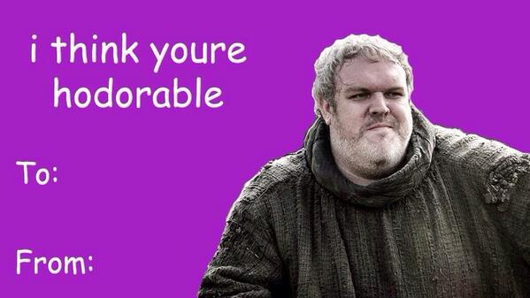Forgot to buy ur loved one a card?Feel free to use this,thanks to @DarrylCampbell :/ @GameOfThrones #hodor #hodorable http://t.co/1i3if7nDHj