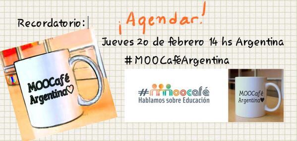 #eduPLEmooc #MOOCaféArgentina jueves 20 de febrero 14 hs Argentina http://t.co/PdAmPKwh7y