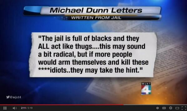 """@reid_bj: Maybe #MichaelDunn will learn a few lessons from ""black thugs"" while he wastes away in prison. #DunnTrial http://t.co/3dWkaVC7ZI"""