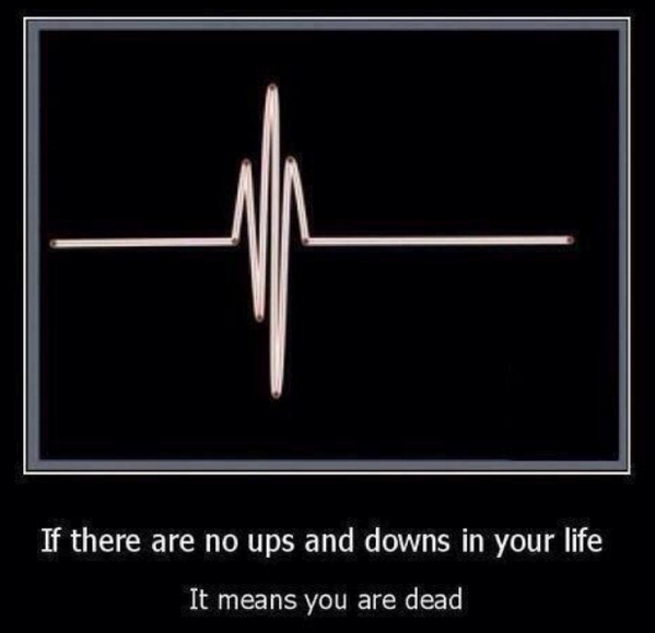 Life wasn't meant to be a flat line. http://t.co/WmpKUmVHDo