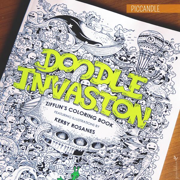 Pic Candle On Twitter Bought The Amazing Doodle Invasion Coloring Book By Kerby Rosanes Lovin It Yay Im So Happy
