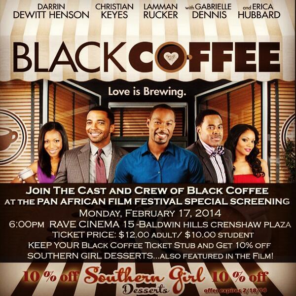 See @BlackCoffee2014 TODAY starring @mrdhen @ChristianKeyes @LammanRucker @GabrielleDennis @EricaHubbard @PAFFNOW 6pm http://t.co/y28PxtSIoo
