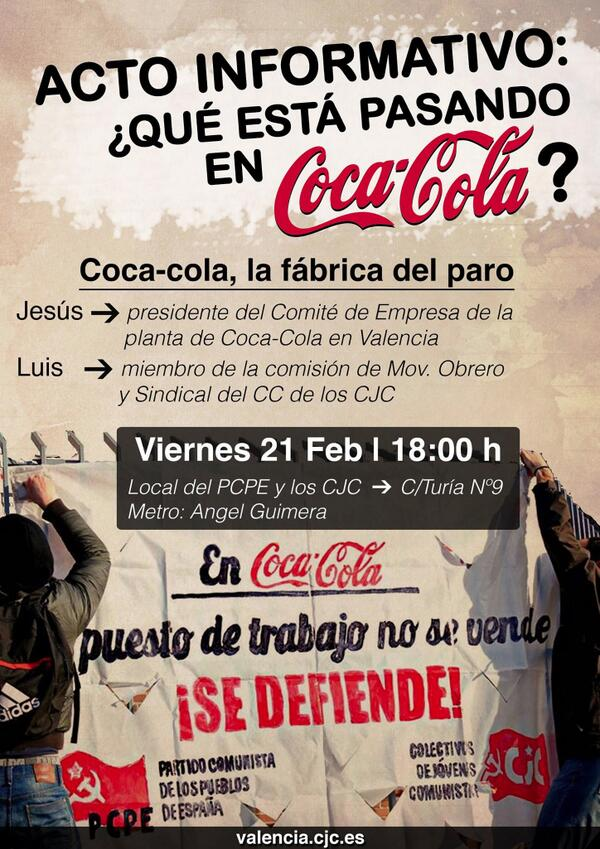 [PCPE y CJC] En CocaCola el puesto de trabajo no se vende, ¡se defiende! Bgv2QIVCcAAo6sB