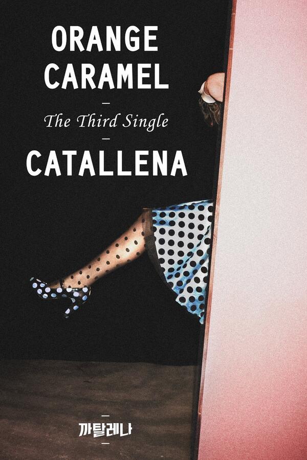 "[News] 140204 Orange Caramel comeback thread. Release date 12th March. Title song ""Catallena"" Bgw_HD-CQAEKzqT"