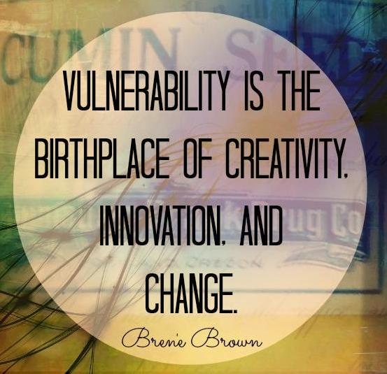 RT @CorInnovazione: La vulnerabilità è il luogo di nascita della #creatività, dell'#innovazione e del #cambiamento http://t.co/6RinFHYsix
