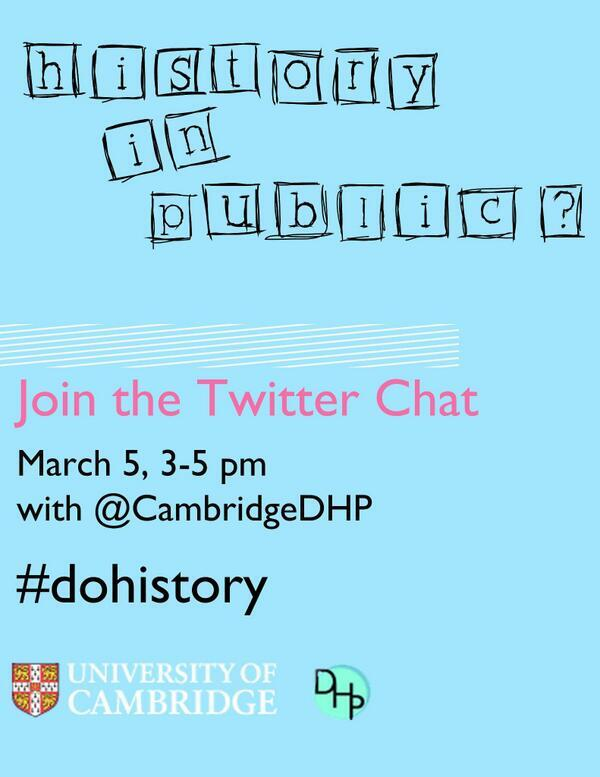 Today is the day! DHP twitter chat 3-5pm UK time. Let's discuss practicing history in the public domain #dohistory http://t.co/XraJrFTM5T