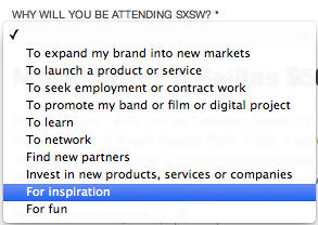 """Why will you be attending @SXSW?"" asks the official site. Not among the available answers: TO SEE BANDS. http://t.co/UMQDQvKlj1"