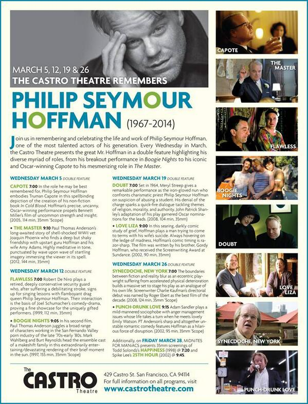 Just announced: Every Wednesday in March, The Castro Theatre Remembers Philip Seymour Hoffman. http://t.co/sHcwqSU94f
