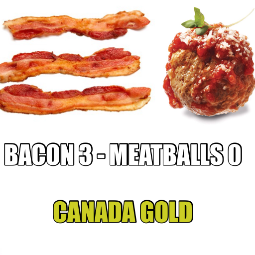 Bacon 3 - Meatballs 0 #CANADA #GOLD  #SuperAmazingPicEdition http://t.co/bZDzFLy9Kb