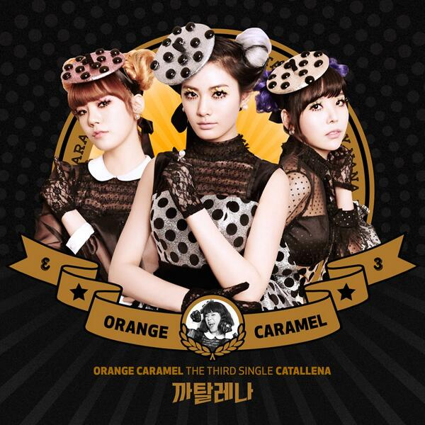 "[News] 140204 Orange Caramel comeback thread. Release date 12th March. Title song ""Catallena"" BhVBhp5CIAAomPZ"