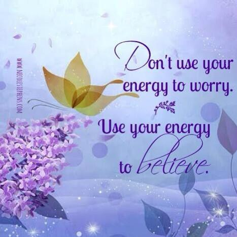 Twitter / NecoleStephens: Don't use your energy to worry ...
