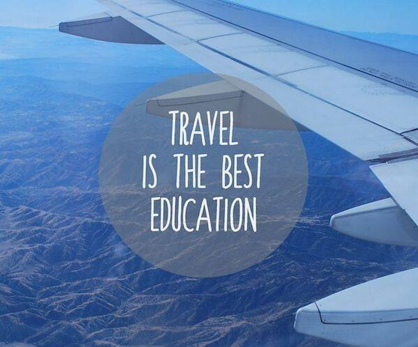 Travel is the best form of education http://t.co/6bUUQkYB3f