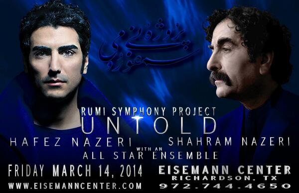 Rumi Symphony Project will be preforming at the Eisemann Center in TX on 3-14-14. tickets: http://t.co/h8jwEJ0M2L http://t.co/SEva8RM7Jx