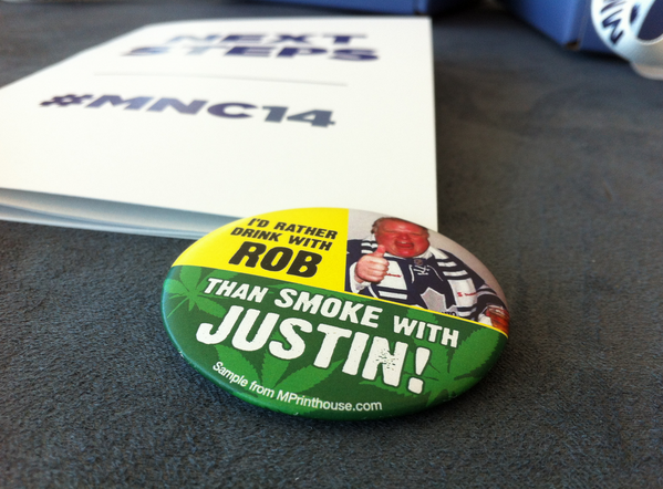 """I'd rather drink with Rob than smoke with Justin"" buttons being handed out at Manning Conf #MNC14 via @RedGreenBlue1 http://t.co/338l7ClFDS"